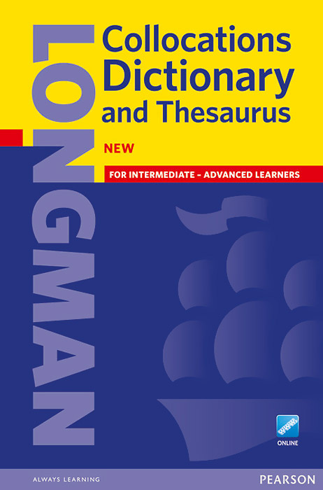 Longman Collocations Dictionary and Thesaurus #1