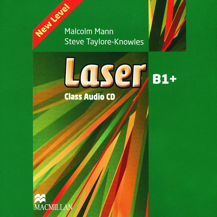 Laser B1+: Class Audio CD (аудиокурс CD) | Тейлор-Ноулз Стив, Манн Малколм  #1