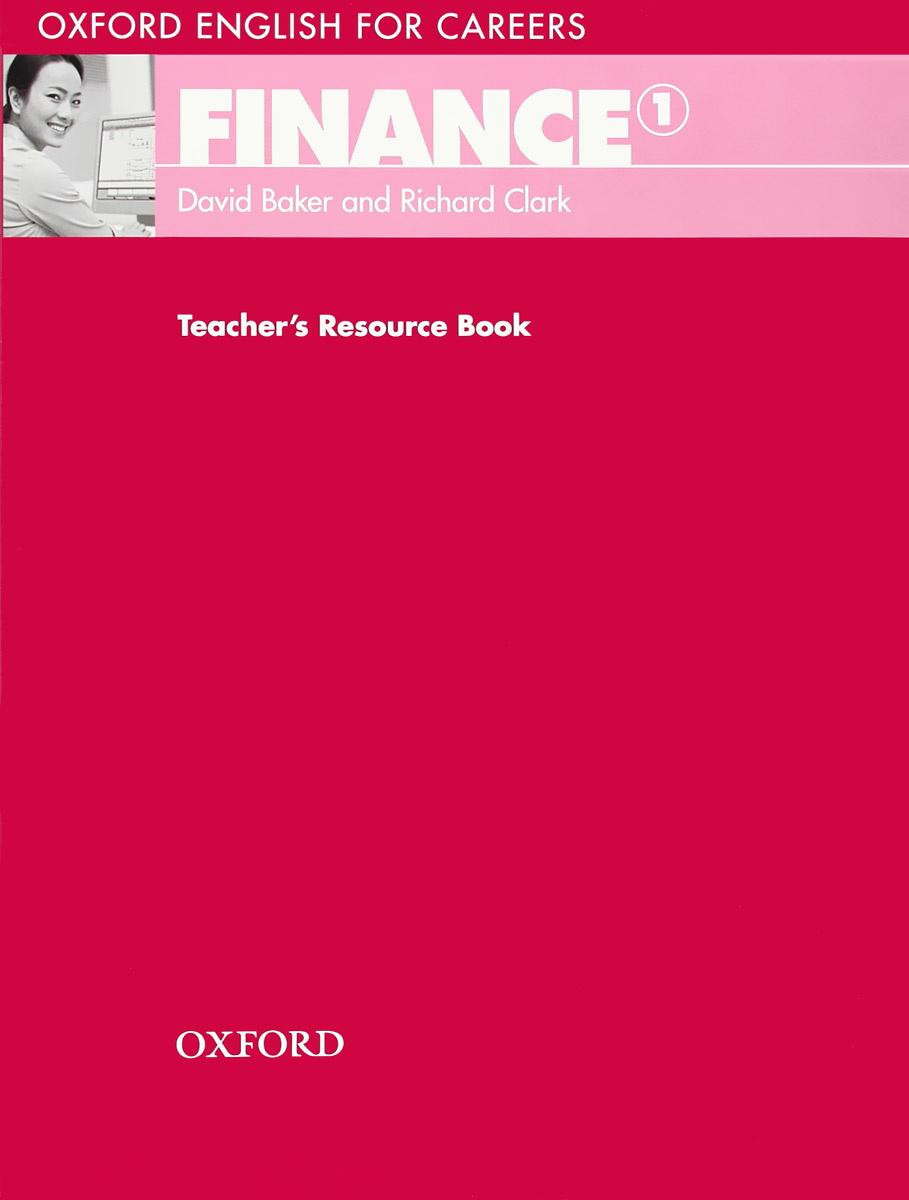 Oxford English for Careers: Finance 1: Teacher's Resource Book | Baker David, Clark Richard #1