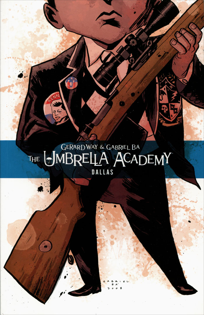 The Umbrella Academy: Volume 2: Dallas | Стюарт Дэйв, Way Gerard #1