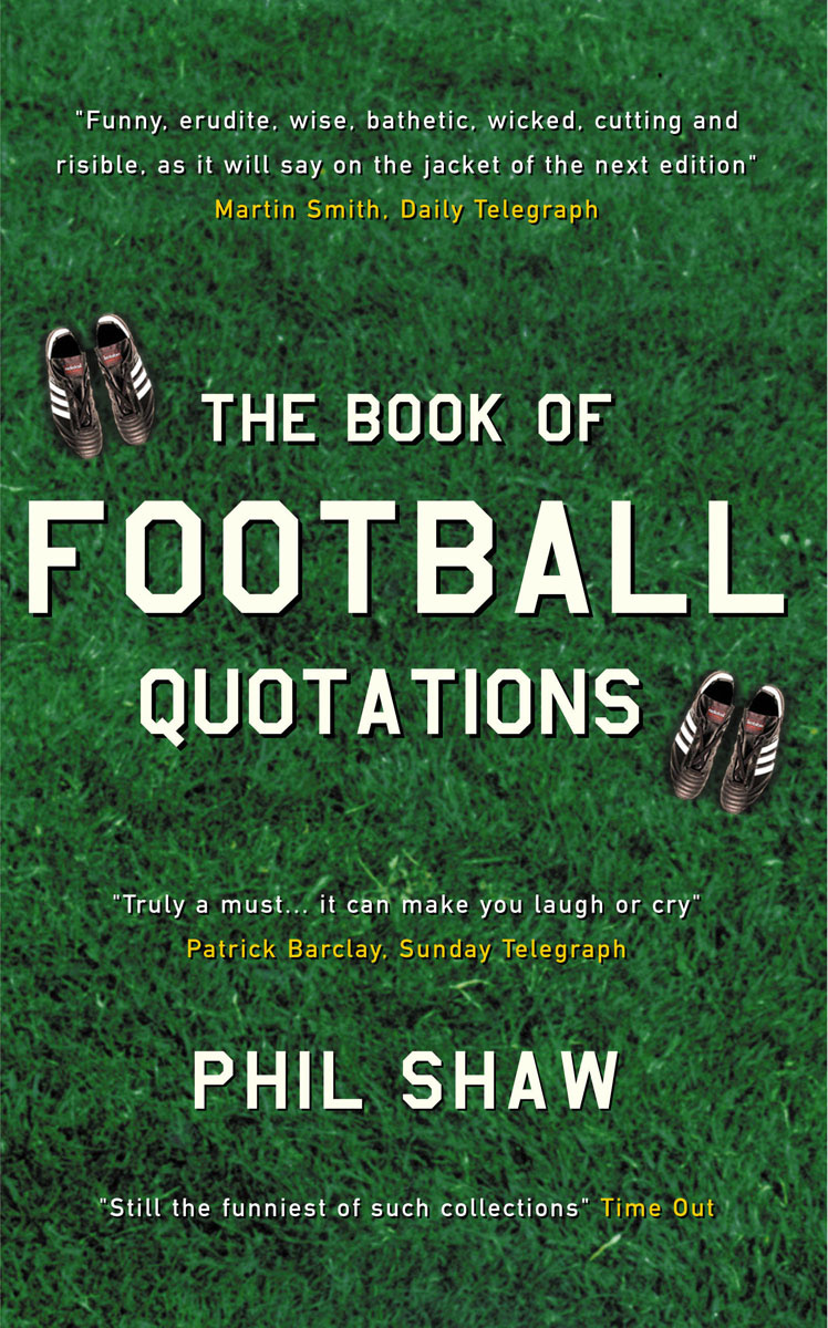 Book of Football Quotations #1