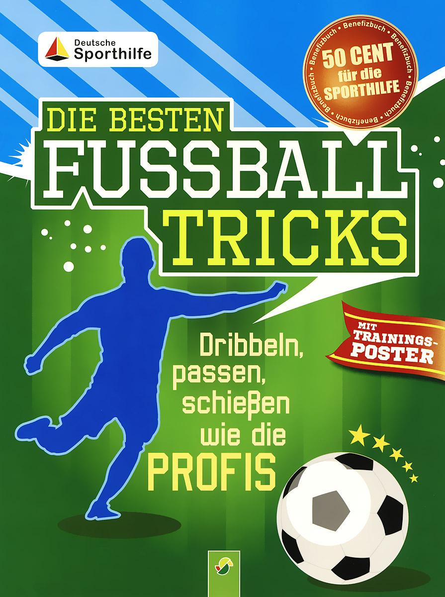 Die besten fussball tricks (+ плакат)   Noa Sandra #1