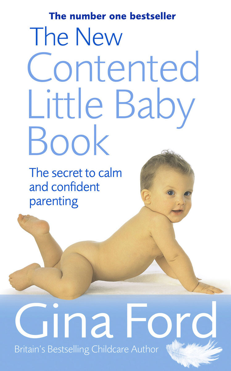 The New Contented Little Baby Book #1