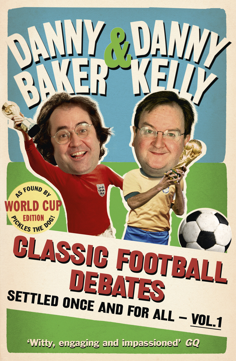 Classic Football Debates Settled Once and For All, Vol.1 #1