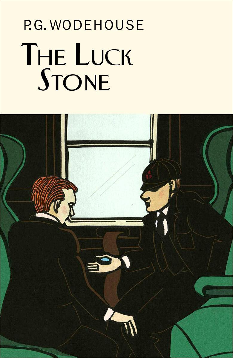 The Luck Stone | Вудхаус Пелам Гренвилл #1