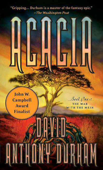 Acacia: Book 1: The War with the Mein | Дарем Дэвид Энтони #1