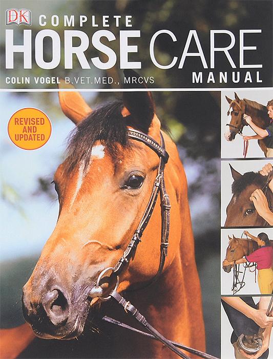Complete Horse Care Manual | Вогел Колин #1