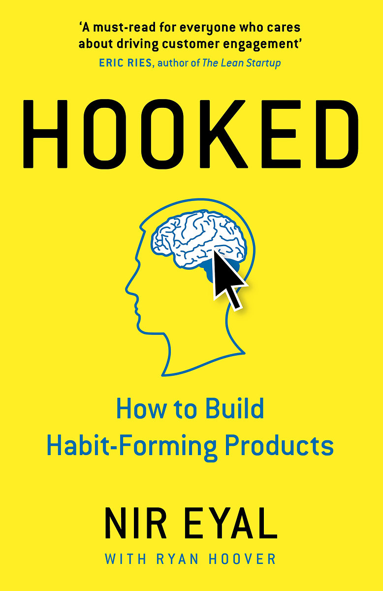 Hooked: How to Build Habit-Forming Products | Эяль Нир #1