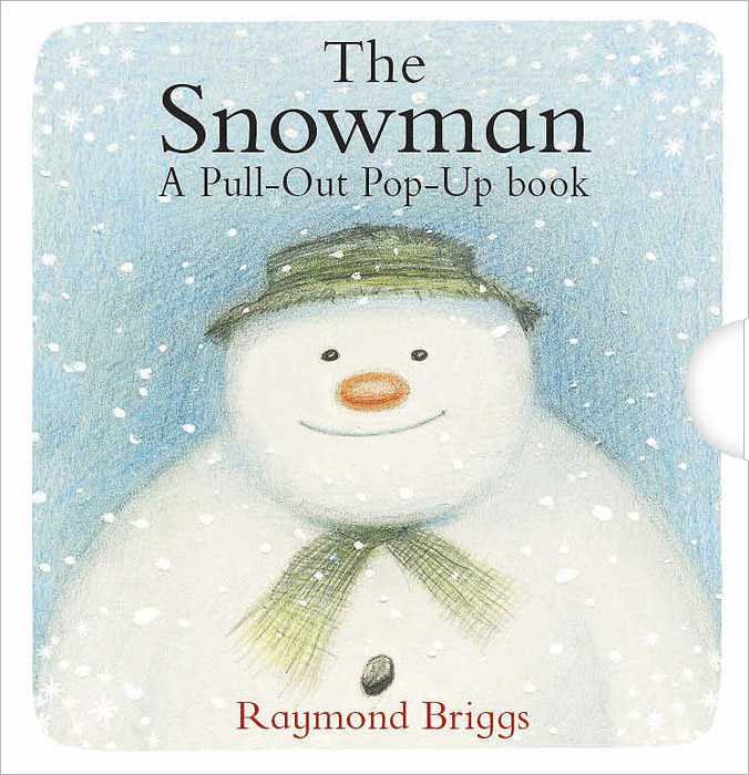 The Snowman: A Pull-out Pop-up Book | Бриггс Рэймонд #1