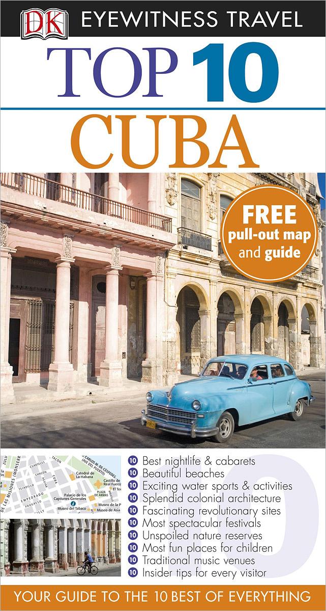Cuba: Top 10 (+ карта) | Baker Christopher P. #1