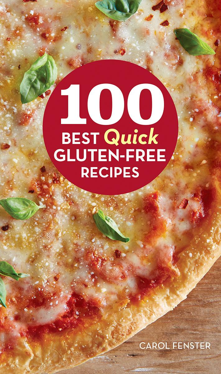 100 Best Quick Gluten-Free Recipes | Fenster Carol #1