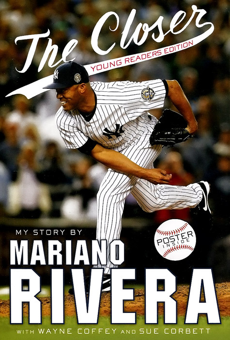 The Closer: Young Readers Edition | Rivera Mariano, Coffey Wayne #1