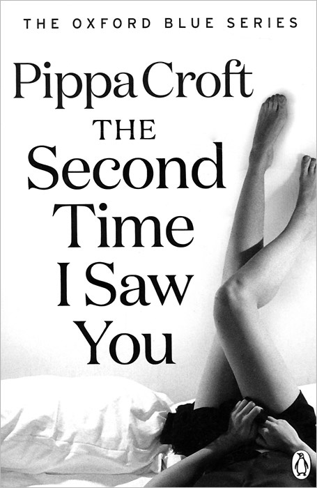 The Second Time I Saw You | Croft Pippa #1