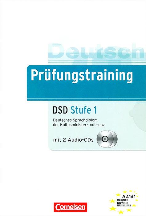 Deutsch Prufungstraining: DSD Stufe 1 (+ 2 CD) #1