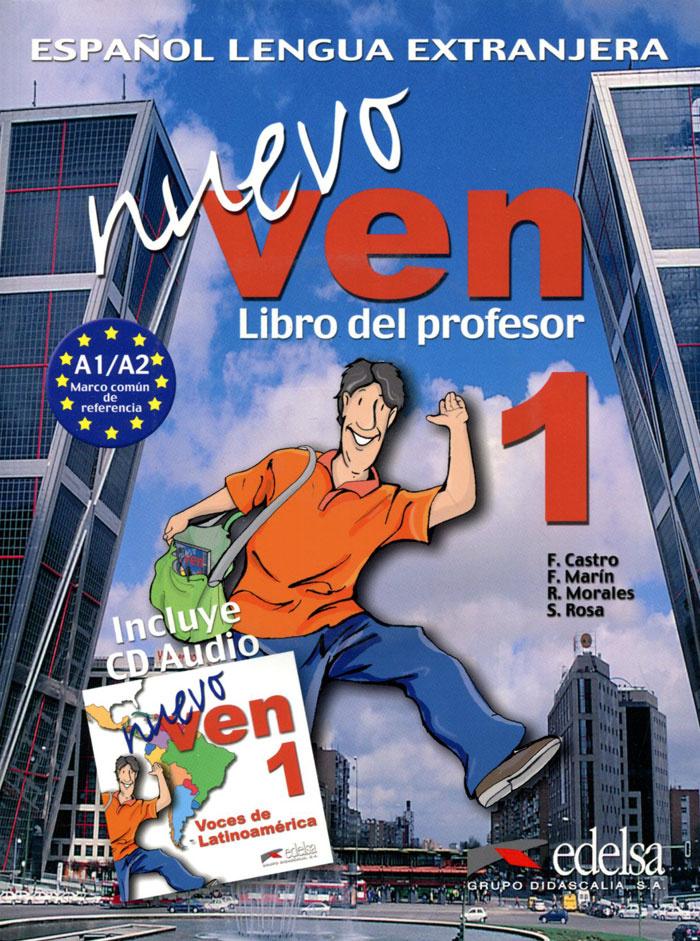 Nuevo Ven: Libro del Profesor: Nivel 1 (+ 3 CD) #1