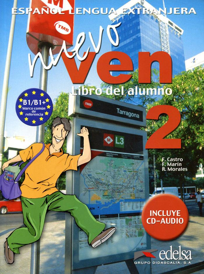 Nuevo Ven: Libro del Alumno: Nivel 2 (+ 2 CD)   Marin Arrese Fernando, Morales Galvez Reyes #1