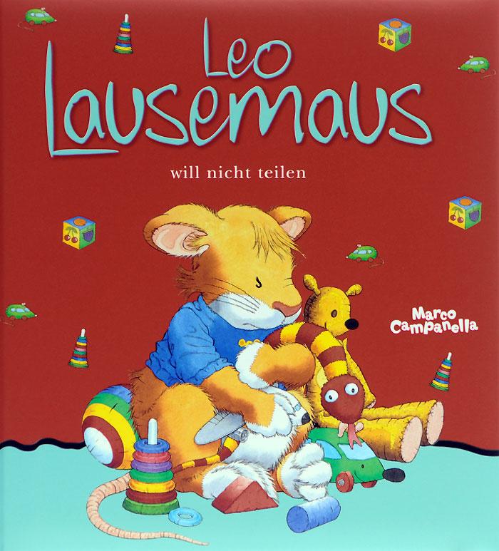 Leo Lausemaus will nicht teilen #1