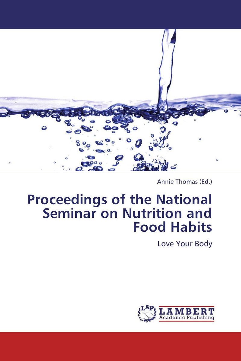 Proceedings of the National Seminar on Nutrition and Food Habits #1