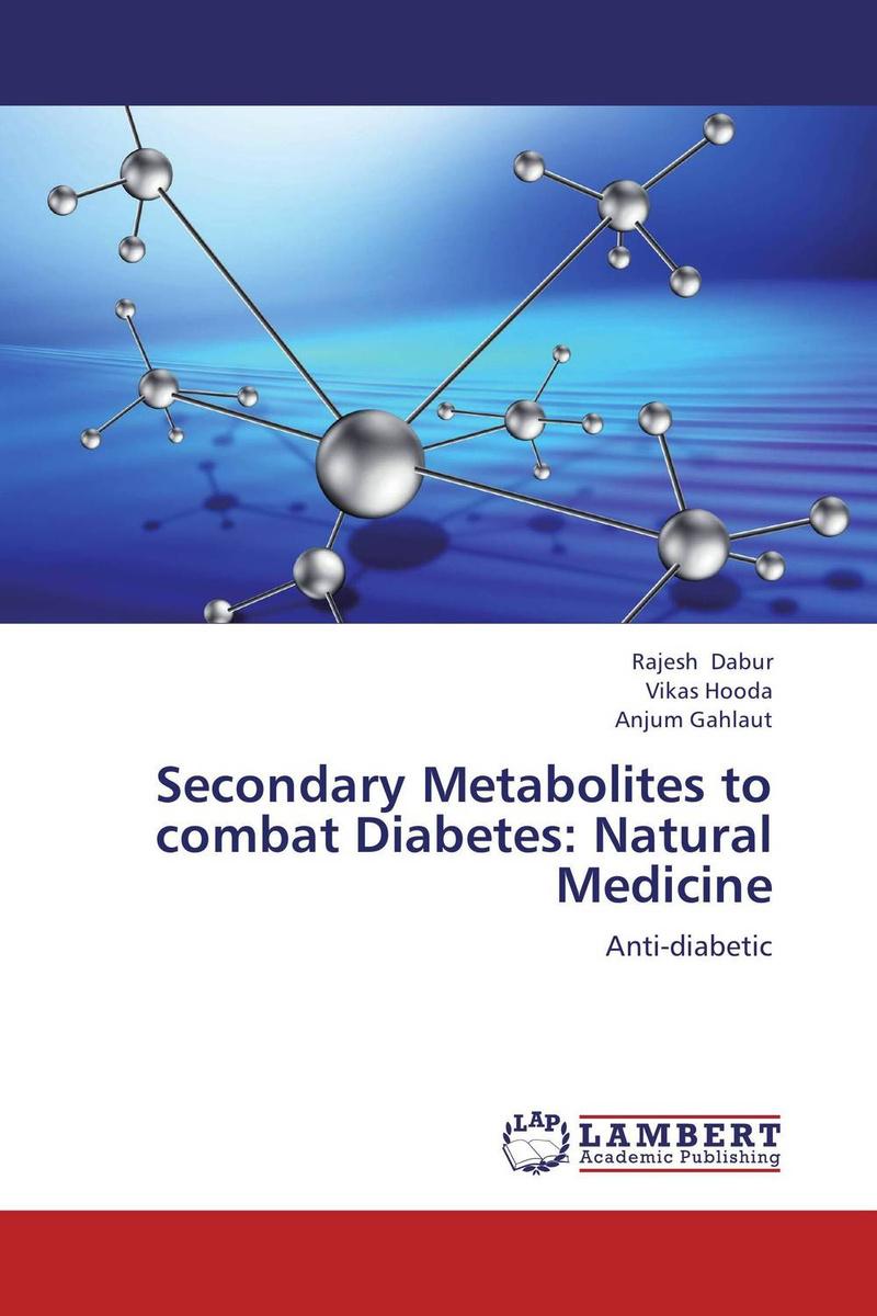 Secondary Metabolites to combat Diabetes: Natural Medicine #1