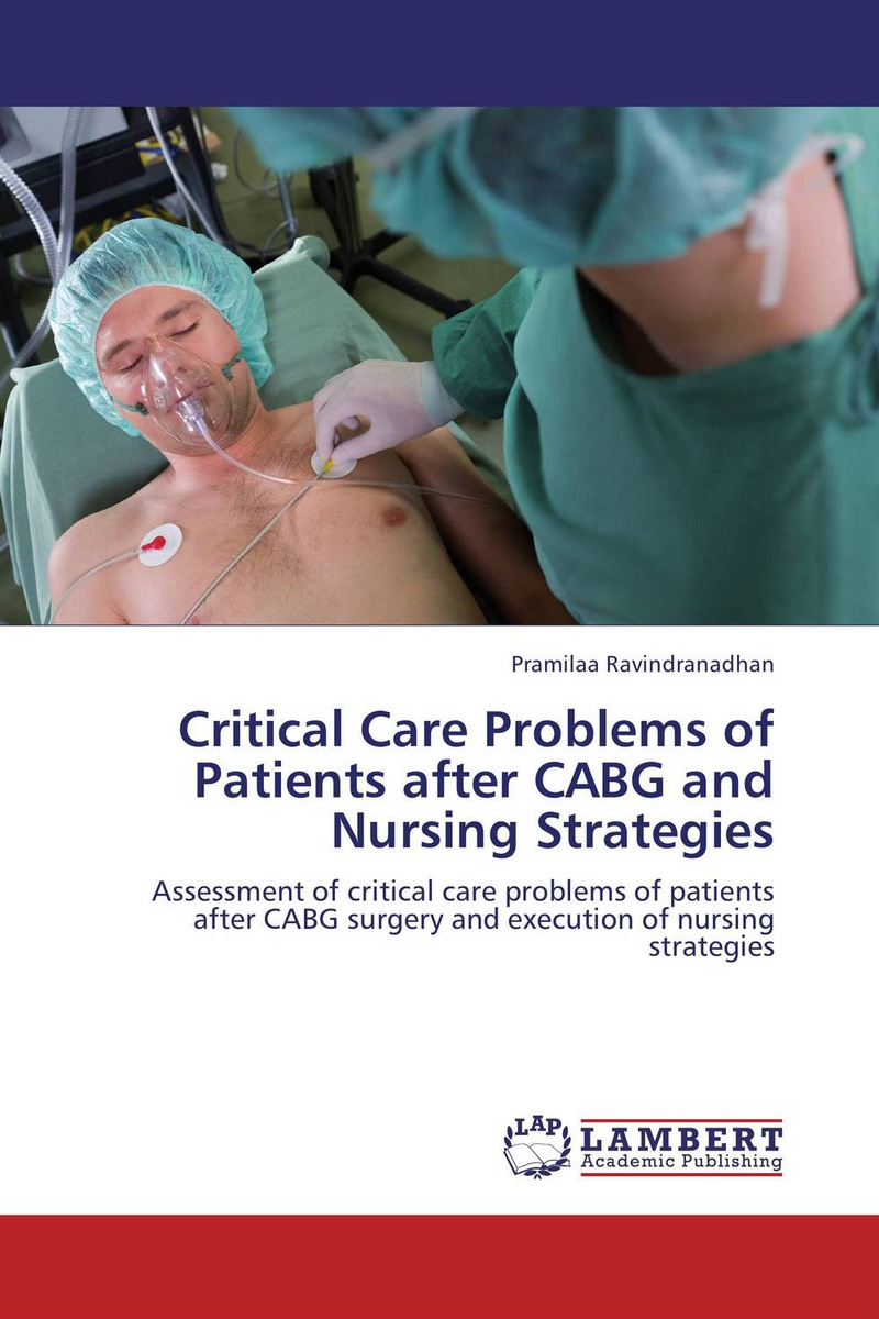 Critical Care Problems of Patients after CABG and  Nursing Strategies #1