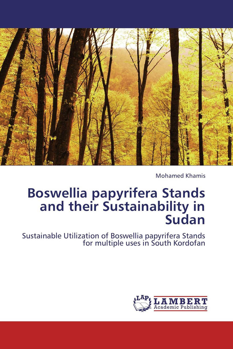 Boswellia papyrifera Stands and their Sustainability in Sudan #1