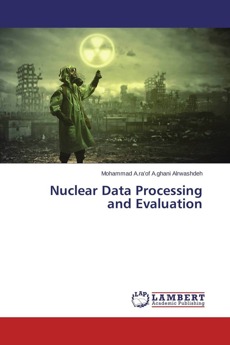 Nuclear Data Processing and Evaluation #1