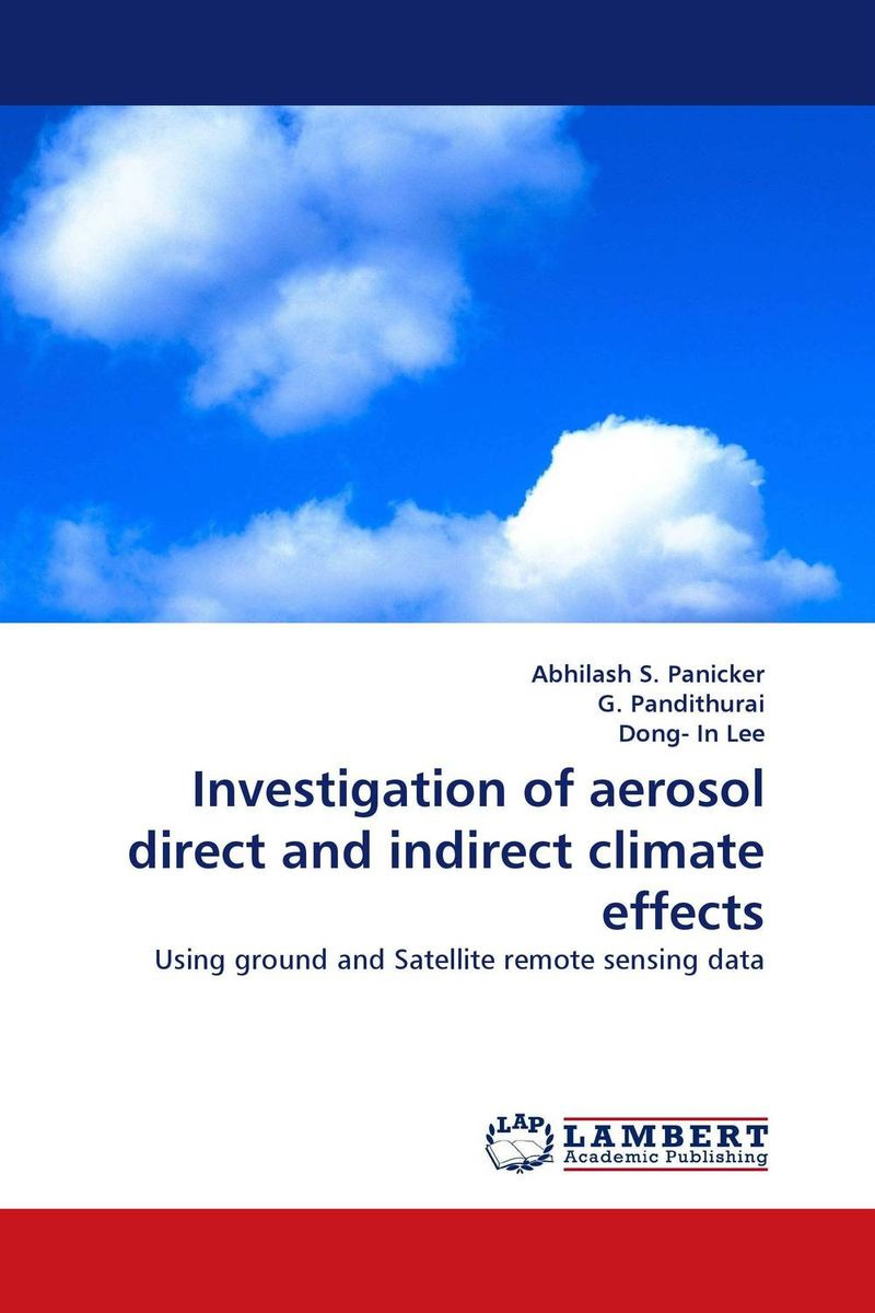 Investigation of aerosol direct and indirect climate effects #1