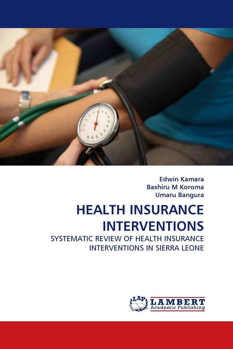 HEALTH INSURANCE INTERVENTIONS #1