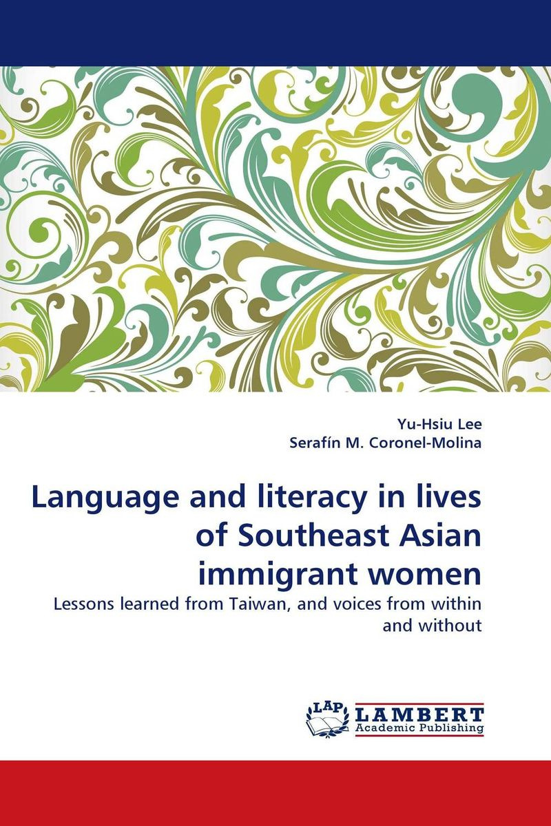 Language and literacy in lives of Southeast Asian immigrant women #1