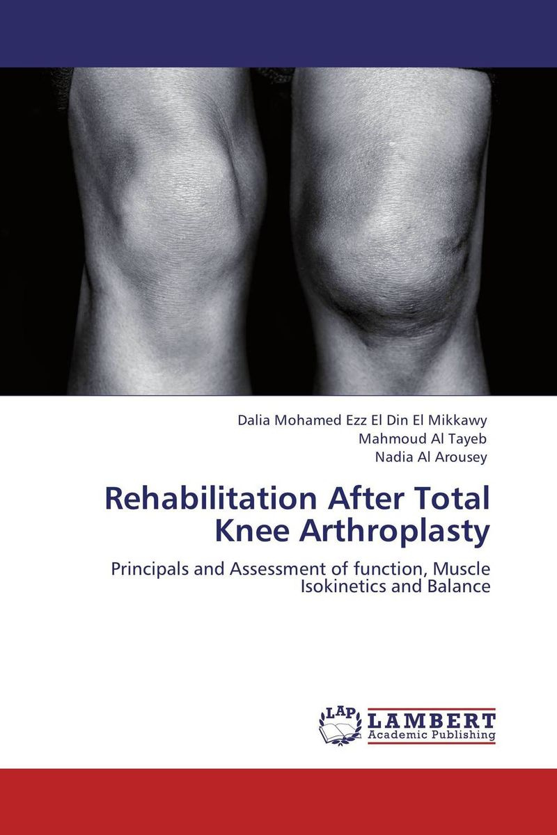 Rehabilitation After Total Knee Arthroplasty #1