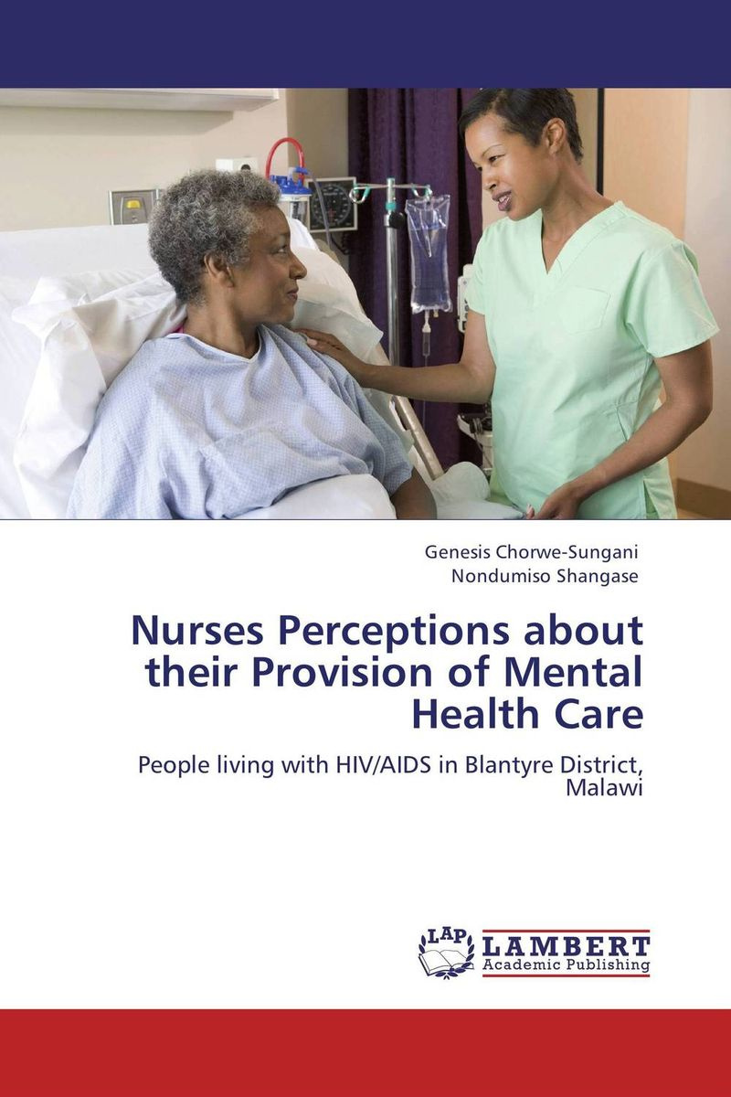 Nurses Perceptions about their Provision of Mental Health Care #1