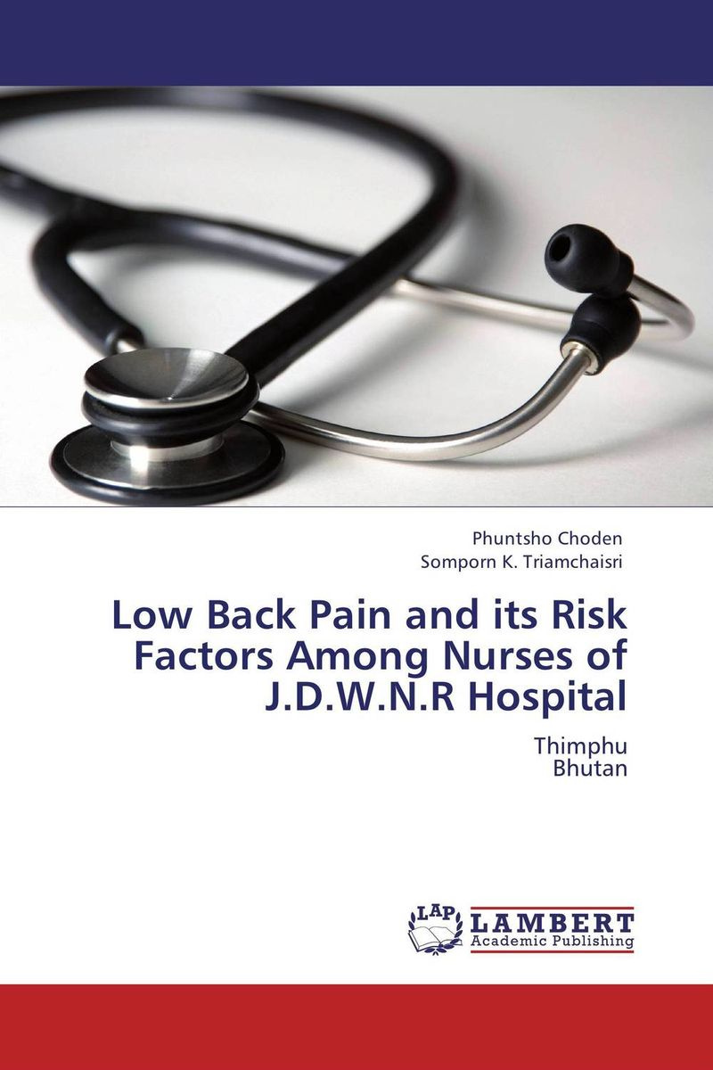 Low Back Pain and its Risk Factors Among Nurses of J.D.W.N.R Hospital #1