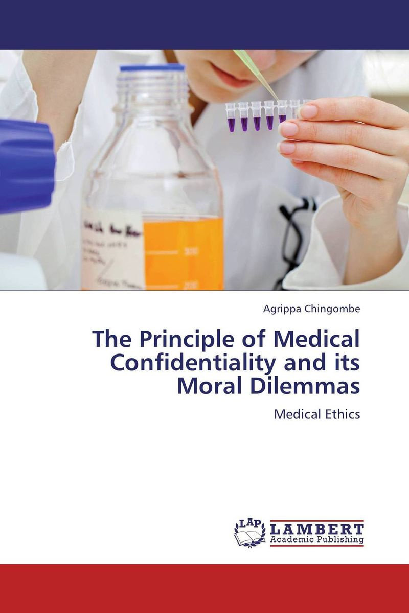 The Principle of Medical Confidentiality and its Moral Dilemmas #1