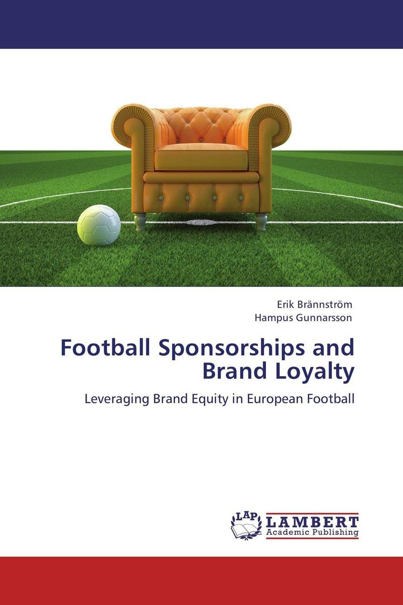 Football Sponsorships and Brand Loyalty: Leveraging Brand Equity in European Football #1