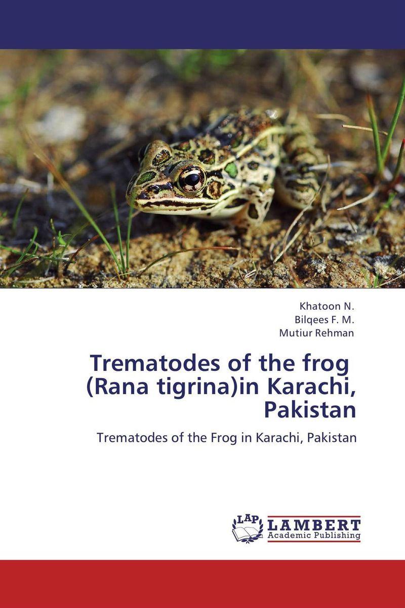 Trematodes of the frog   (Rana tigrina)in Karachi, Pakistan #1