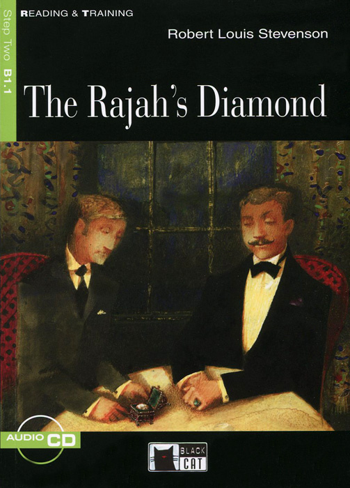 The Rajah's Diamond: Step Two B1.1 (+CD) | Стивенсон Роберт Льюис #1