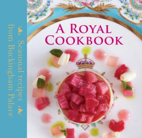 A Royal Cookbook: Seasonal recipes from Buckingham Palace | Flanagan Mark, Griffiths Edward #1