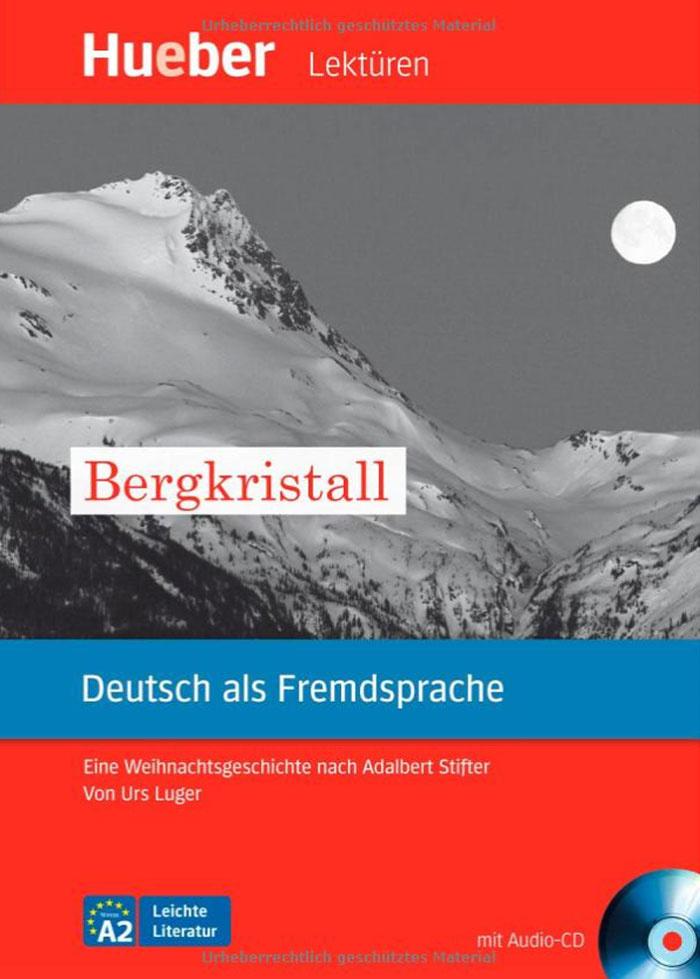 Bergkristall: Deutsch als Fremdsprache: Niveaustufe A2 (+ CD) #1