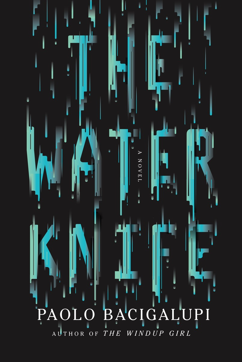 The Water Knife #1
