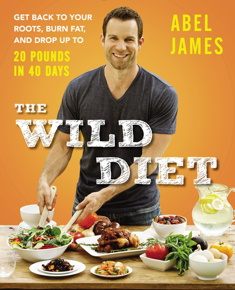 The Wild Diet: Get Back to Your Roots, Burn Fat, and Drop Up to 20 Pounds in 40 Days #1