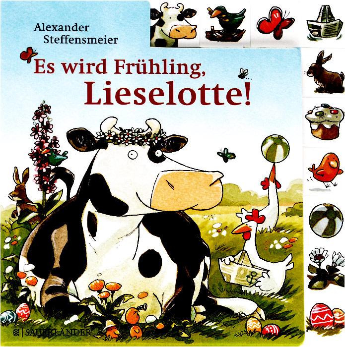 Es wird Fruhling, Lieselotte!   Steffensmeier Alexander #1