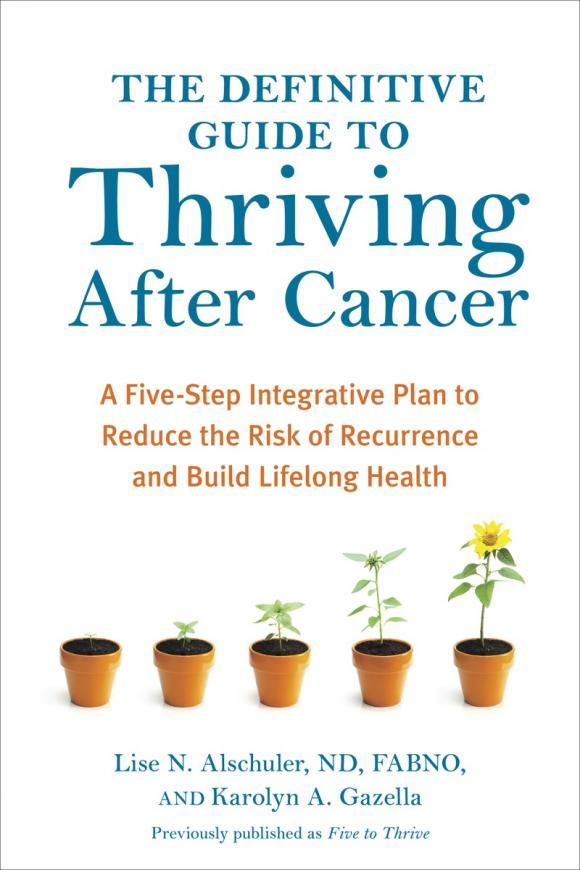 The Definitive Guide to Thriving After Cancer #1