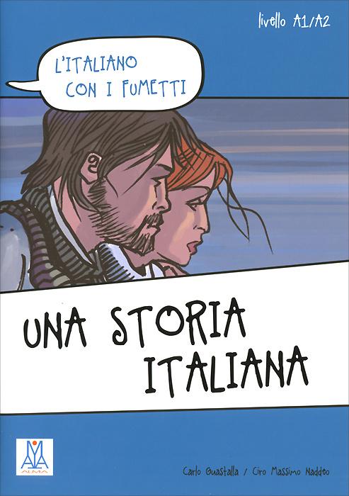 Una storia italiana   Guastalla Carlo, Naddeo Ciro Massimo #1