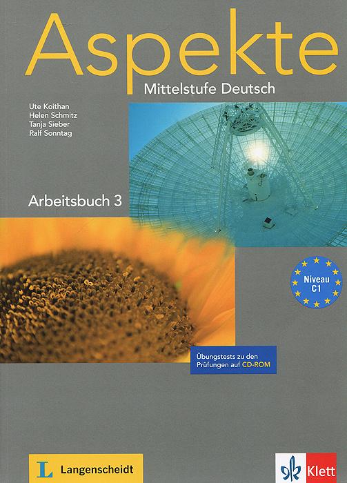 Aspekte: Mittelstufe Deutsch: Arbeitsbuch 3: Niveau C1 (+ CD-ROM) | Schmitz Helen, Koithan Ute #1