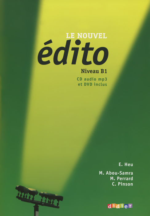 Le Nouvel Edito: Niveau B1: Methode de francais (+ CD, DVD)   Pinson Cecile, Perrard Marion #1