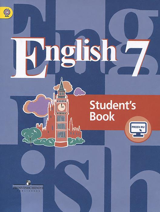 English 7: Student's Book / Английский язык. 7 класс. Учебник #1