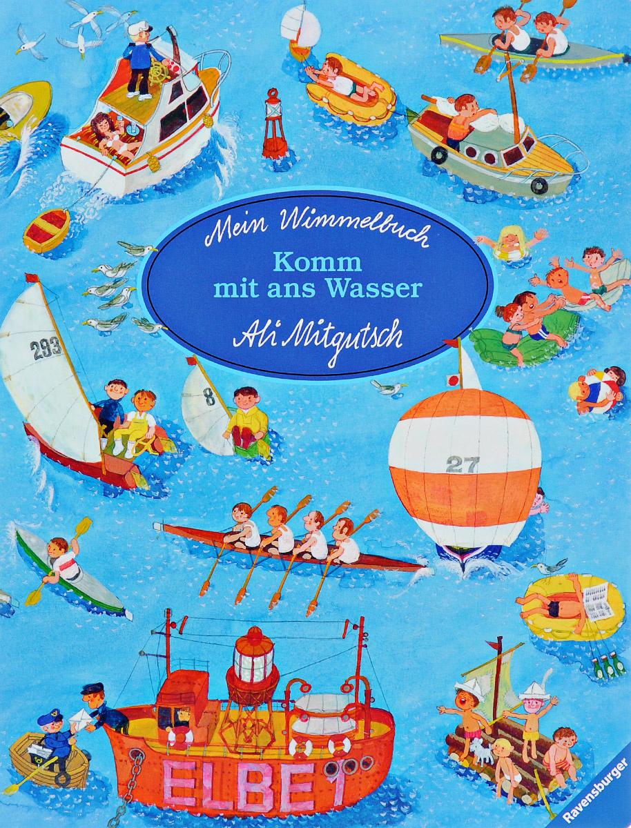 Mein Wimmelbuch: Komm mit ans Wasser #1