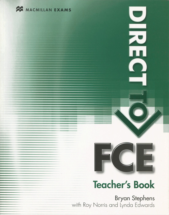Direct to FCE: Teacher's Book   Stephens Bryan, Edwards Lynda #1