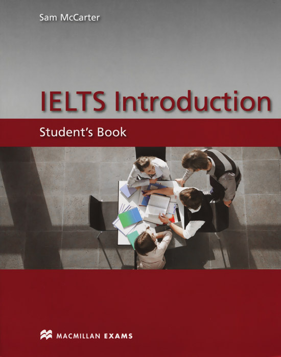 Ielts Introduction: Student's book #1