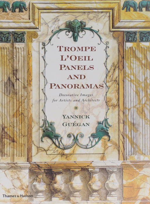 Trompe L'Oeil Panels and Panoramas: Decorative Images for Artists and Architects (+ CD-ROM)   Guegan #1